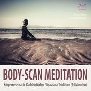 Body-Scan Meditation - Körperreise nach Buddhistischer Vipassana-Tradition (24 Minuten)