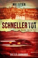 Dieter Burkard: Schneller tot ★★★★★