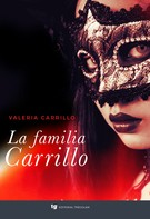 Valeria Carrillo: La familia Carrillo
