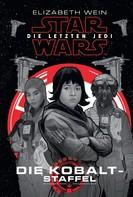 Elizabeth Wein: Star Wars: Die letzten Jedi