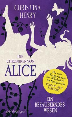 Die Chroniken von Alice – Ein bezauberndes Wesen