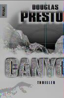 Douglas Preston: Der Canyon ★★★★