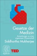 Siddhartha Mukherjee: Gesetze der Medizin ★★★★