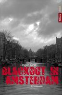 Roger Graf: Blackout in Amsterdam ★★