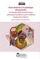 Carlos Humberto Saavedra: Acercamiento a la Patología del Paciente