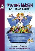 Sigmund Brouwer: Justine McKeen, Eat Your Beets