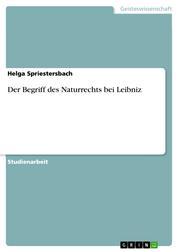 Der Begriff des Naturrechts bei Leibniz