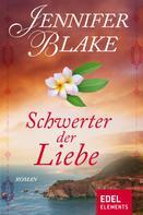 Jennifer Blake: Schwerter der Liebe ★★★★