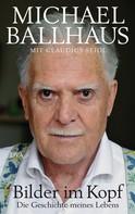 Michael Ballhaus: Bilder im Kopf ★★★★