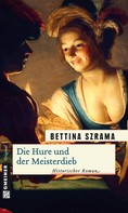 Bettina Szrama: Die Hure und der Meisterdieb ★★★