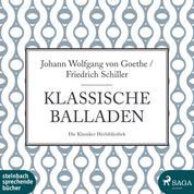 Klassische Balladen (Ungekürzt)