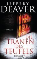 Jeffery Deaver: Die Tränen des Teufels ★★★★