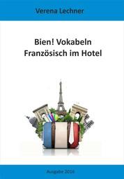 Bien! Vokabeln - Französisch im Hotel