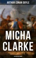 Arthur Conan Doyle: Micha Clarke (Historischer Roman)