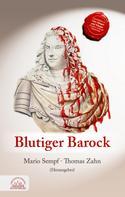 Mario Sempf: Blutiger Barock