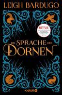 Leigh Bardugo: Die Sprache der Dornen ★★★★
