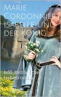 Marie Cordonnier: Isabelle und der König ★★★★★