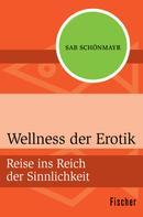 Sab Schönmayr: Wellness der Erotik ★★★★