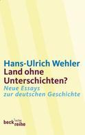 Hans-Ulrich Wehler: Land ohne Unterschichten?