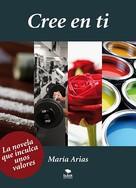 María Arias: Cree en ti