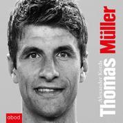Thomas Müller - Biografie