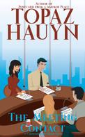 Topaz Hauyn: The Meeting Contact