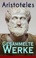 Aristoteles: Gesammelte Werke ★★