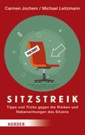 Prof. Dr. Dr. Michael Leitzmann: Sitzstreik ★★★★