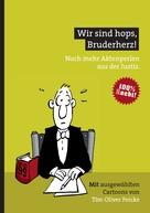 Tim Oliver Feicke: Wir sind hops, Bruderherz! ★★★