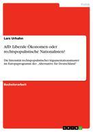 Lars Urhahn: AfD. Liberale Ökonomen oder rechtspopulistische Nationalisten?