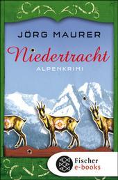 Niedertracht - Alpenkrimi