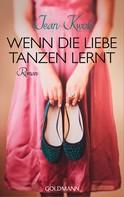 Jean Kwok: Wenn die Liebe tanzen lernt ★★★★
