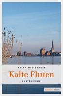 Ralph Westerhoff: Kalte Fluten ★★★★