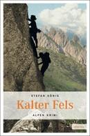 Stefan König: Kalter Fels ★★★★