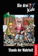 Boris Pfeiffer: Die drei ??? Kids, 38, Stunde der Wahrheit (drei Fragezeichen Kids) ★★★★★