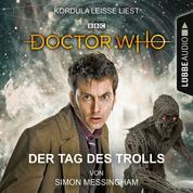 Doctor Who - Der Tag des Trolls (Ungekürzt)