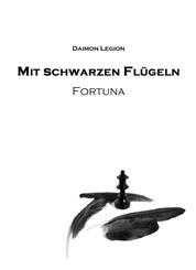 Mit schwarzen Flügeln - Fortuna