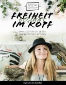 Evelin Chudak: Freiheit beginnt im Kopf - Special Edition ★★★★