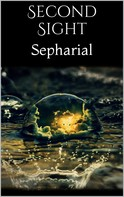 Sepharial Sepharial: Second Sight