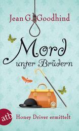 Mord unter Brüdern - Kriminalroman