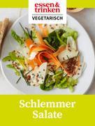 : Schlemmer Salate ★★★★