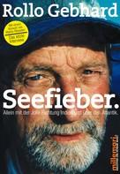 Rollo Gebhard: Seefieber. ★★★★★