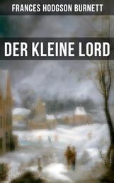 Der kleine Lord - Der beliebte Kinderbuch-Klassiker