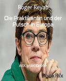 Roger Reyab: Die Praktikantin und der Putsch in Europa