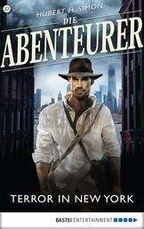 Die Abenteurer - Folge 22 - Terror in New York