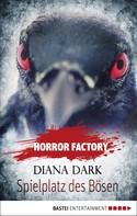 Diana Dark: Horror Factory - Spielplatz des Bösen ★★★