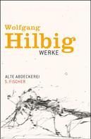 Wolfgang Hilbig: Alte Abdeckerei
