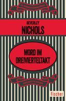 Beverley Nichols: Mord im Dreivierteltakt ★★★★★