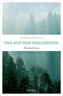 Andrea Nagele: Tod auf dem Kreuzbergl ★★★