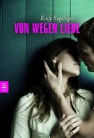 Kody Keplinger: Von wegen Liebe ★★★★